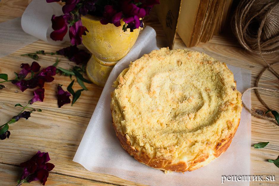 Нежный творожный пирог с крошкой - рецепт с фото, результат