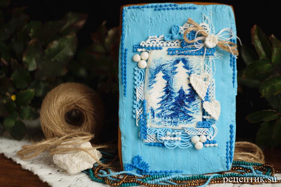 Новогодняя пряничная открытка - рецепт с фото