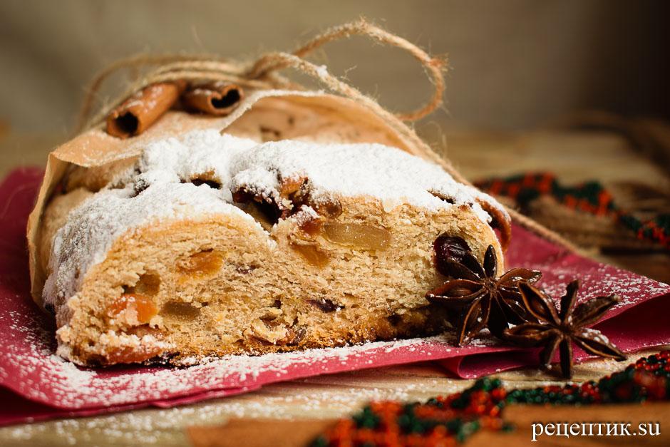 Рождественский штоллен – традиционный немецкий дрожжевой кекс - рецепт с фото